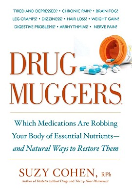 Drug Muggers By Cohen, Suzy